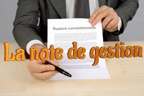 Rupture conventionnelle note de gestion